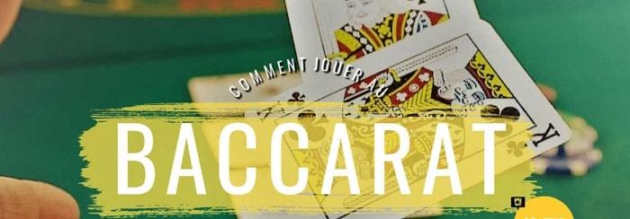 Comment jouer au Baccarat