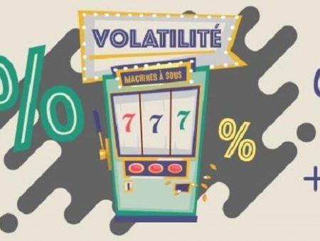 La volatilité des machines à sous